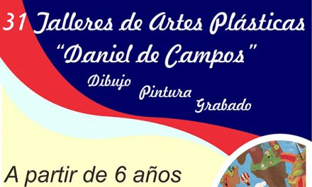 Abierto el plazo de matrícula para los 31 Talleres de Artes Plásticas «Daniel de Campos»