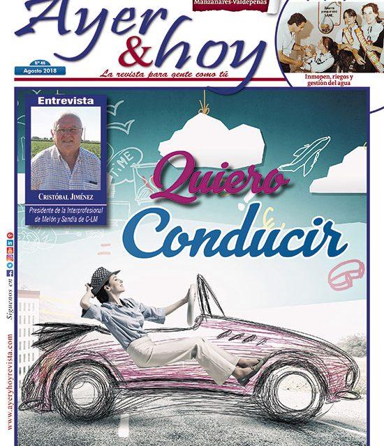 Ayer & hoy – Manzanares-Valdepeñas – Revista Agosto 2018