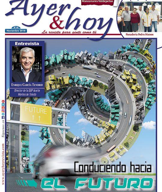 Ayer & hoy – Manzanares-Valdepeñas – Revista Noviembre 2018