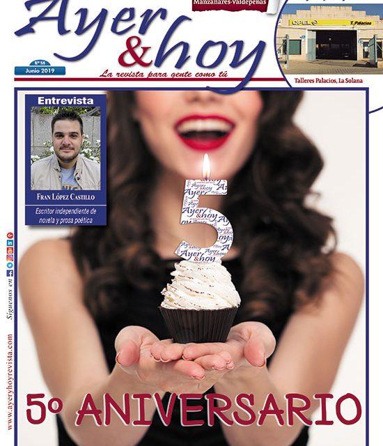Ayer & hoy – Manzanares-Valdepeñas – Revista Junio 2019