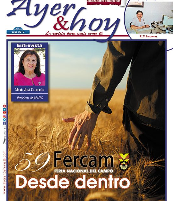 Ayer & hoy – Manzanares-Valdepeñas – Revista Julio 2019
