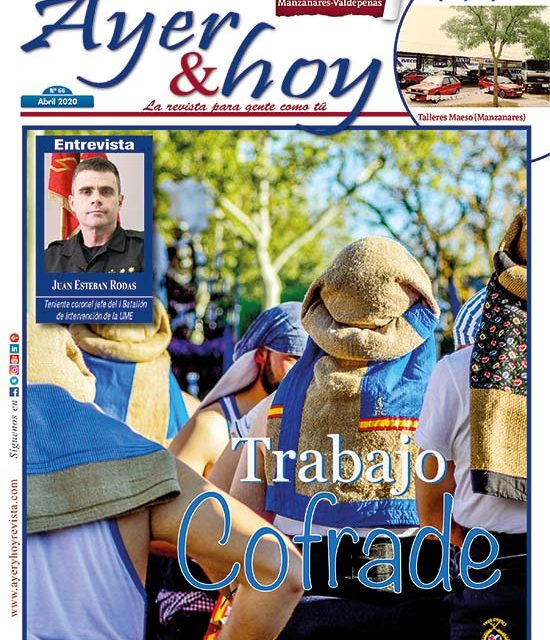 Ayer & hoy – Manzanares-Valdepeñas – Revista Abril 2020