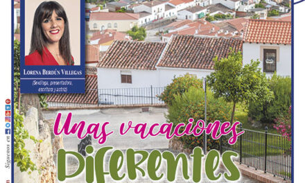 Ayer & hoy – Manzanares-Valdepeñas – Revista Agosto 2020